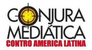 america latina  congiura-mediatica